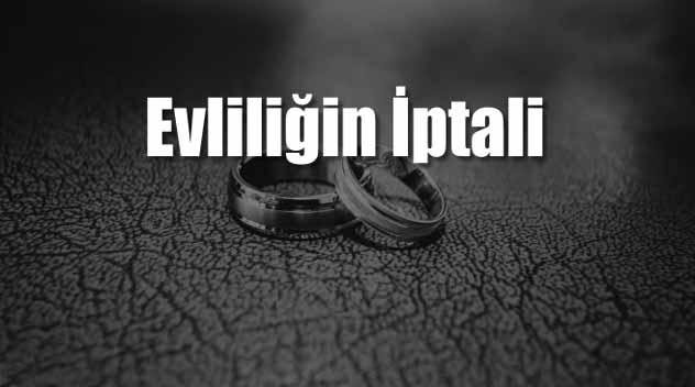 evliliğin iptali